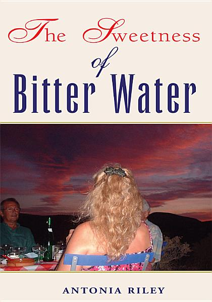 The Sweetness of Bitter Water