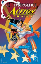 Convergence: Action Comics (2015-) #2