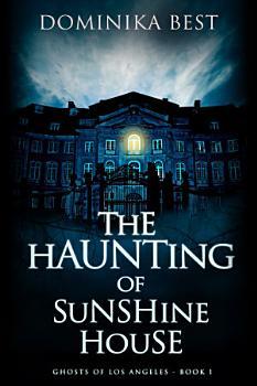 The Haunting of Sunshine House PDF