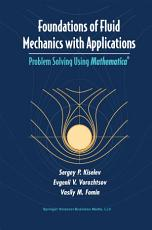 Foundations of Fluid Mechanics with Applications PDF