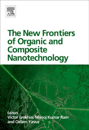 The New Frontiers of Organic and Composite Nanotechnology PDF