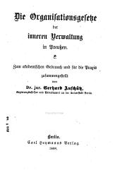 Die Organisationsgesetze der inneren Verwaltung in Preussen: zum akademischen Gebrauch und für die Praxis
