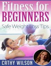Fitness for Beginners: Safe Weight Loss Tips