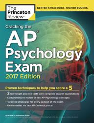 Cracking The Ap Psychology Exam 2017 Edition Book PDF