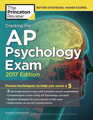 Cracking the AP Psychology Exam  2017 Edition