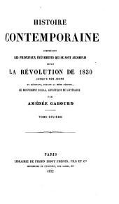 Histoire contemporaine comprenant les principaux événements qui se sont accomplis depuis la révolution de 1830: Volume10