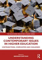 Understanding Contemporary Issues in Higher Education PDF
