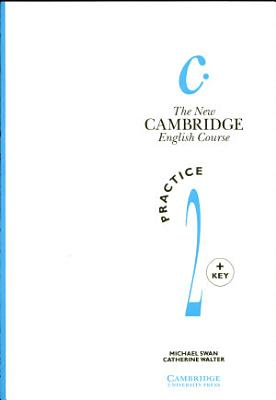 The New Cambridge English Course 2 Practice Book with Key Plus Audio CD Pack PDF