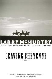 Leaving Cheyenne: A Novel