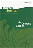 Ian McEwan: The Cement Garden