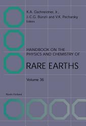 Handbook on the Physics and Chemistry of Rare Earths: Volume 36