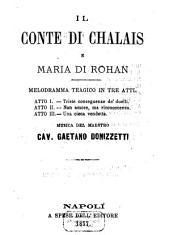 Il Conte di Chalais e Maria di Rohan: melodramma tragico in tre atti