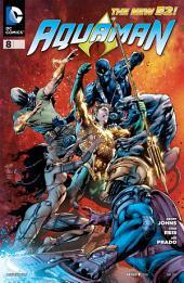 Aquaman (2011- ) #8