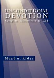 Unconditional Devotion Book PDF