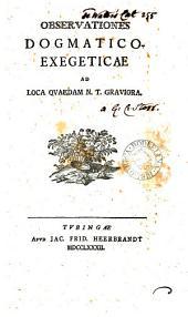 Observationes dogmatico-exegeticæ ad loca quædam N.T. graviora
