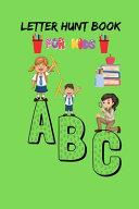 Letter Hunt Book For Kids A B C