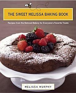 The Sweet Melissa Baking Book Book