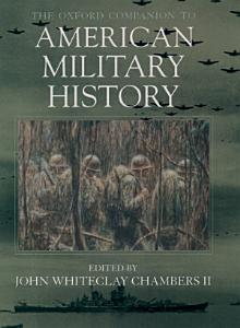 The Oxford Companion to American Military History PDF