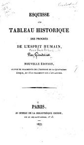 Esquisse d'un tableau historique des progrés de l'esprit humain
