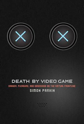 Death by Video Game
