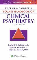 Kaplan   Sadock s Pocket Handbook of Clinical Psychiatry PDF