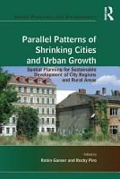 Parallel Patterns of Shrinking Cities and Urban Growth PDF