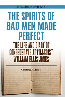 The Spirits of Bad Men Made Perfect PDF