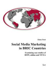 Social Media Marketing in BRIC Countries
