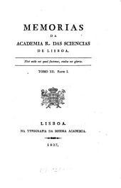 Memórias da Académia Real das Sciências de Lisboa: Volumes 11-12