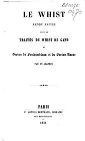 Traités du whist de Gand, du boston de Fontainebleau et du boston russe