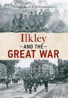 Ilkley   the Great War PDF