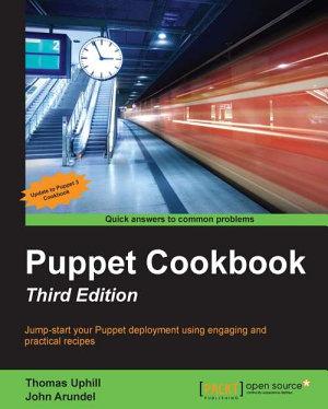 Puppet Cookbook   Third Edition PDF