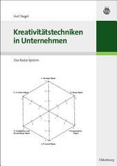 Kreativitätstechniken in Unternehmen: Das Radar-System