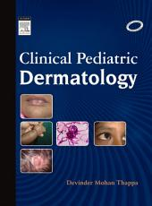 Clinical Pediatric Dermatology - E-Book
