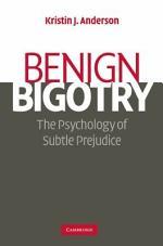 Benign Bigotry