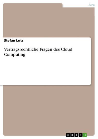 Vertragsrechtliche Fragen des Cloud Computing PDF