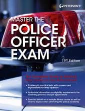 Master the Police Officer Exam, 19th edition: Edition 19