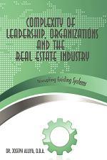 Complexity of Leadership, Organizations and the Real Estate Industry