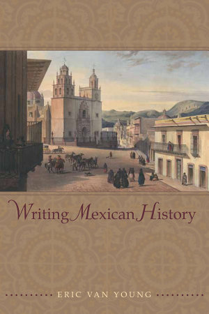 Writing Mexican History