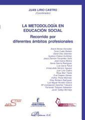 La metodología en educación social.: Recorrido por diferentes ámbitos profesionales