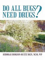 Do All Bugs Need Drugs  PDF