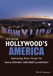 Hollywood's America: Understanding History Through Film, Edition 5