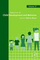Advances in Child Development and Behavior PDF