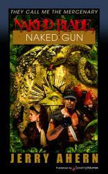 Naked Blade Naked Gun Book PDF
