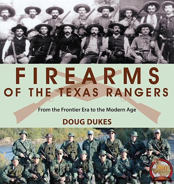 Download Firearms of the Texas Rangers Book