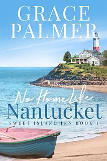No Home Like Nantucket Book