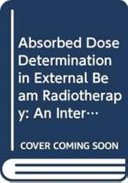 Absorbed Dose Determination in External Beam Radiotherapy