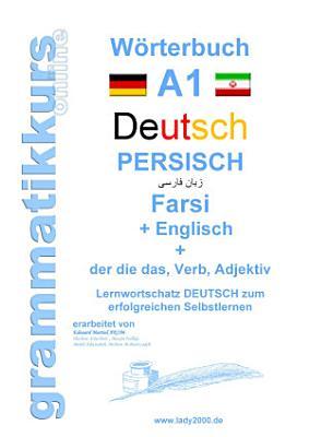 W  rterbuch Deutsch   Persisch   Farsi   Englisch PDF