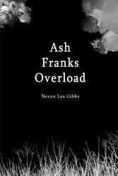 Ash Franks Overload Book PDF