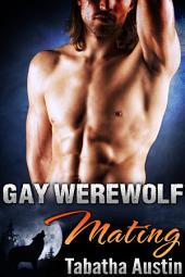 Gay Werewolf Mating: m m Wolf Shifter Romance